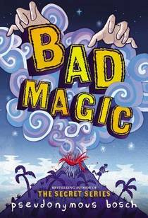 Picture of a book: Bad Magic