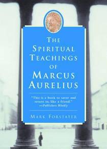 Picture of a book: The Spiritual Teachings of Marcus Aurelius