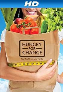 Picture of a movie: Hungry For Change