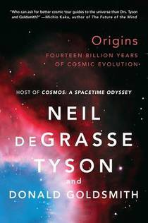 Picture of a book: Origins: Fourteen Billion Years Of Cosmic Evolution