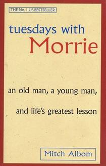 Picture of a book: Tuesdays With Morrie
