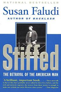 Picture of a book: Stiffed: The Betrayal Of The American Man