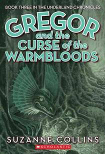 Picture of a book: Gregor And The Curse Of The Warmbloods