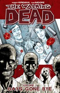 Picture of a book: The Walking Dead, Vol. 1: Days Gone Bye