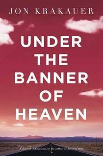 Picture of a book: Under The Banner Of Heaven
