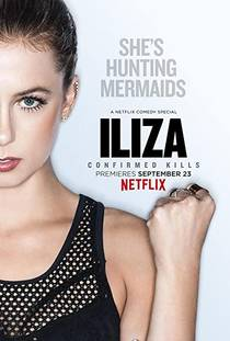 Picture of a TV show: Iliza Shlesinger: Confirmed Kills