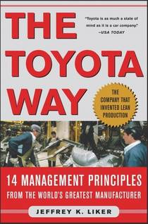 Picture of a book: The Toyota Way: 14 Management Principles From The World's Greatest Manufacturer