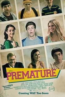 Picture of a movie: Premature