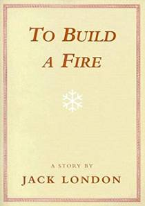 Picture of a book: To Build A Fire