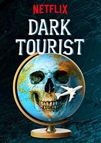 Picture of a TV show: Dark Tourist