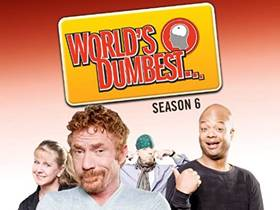 Picture of a TV show: World's Dumbest