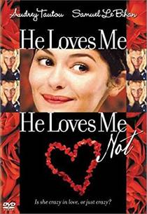 Picture of a movie: He Loves Me... He Loves Me Not