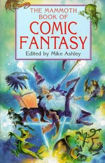 Picture of a book: The Mammoth Book Of Comic Fantasy