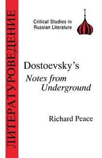 Picture of a book: Dostoyevsky's Notes From Underground (critical Studies In Russian Literature)