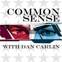 Picture of a podcast: Common Sense With Dan Carlin
