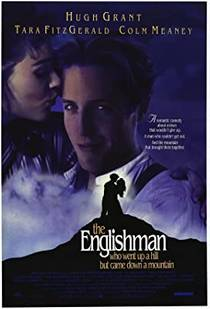 Picture of a movie: The Englishman Who Went Up A Hill But Came Down A Mountain