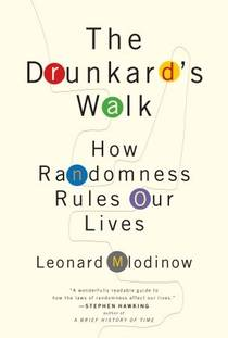 Picture of a book: The Drunkard's Walk: How Randomness Rules Our Lives