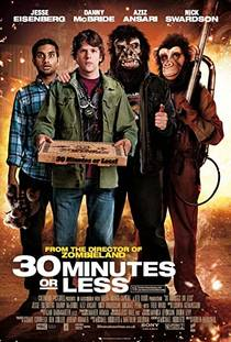 Picture of a movie: 30 Minutes Or Less