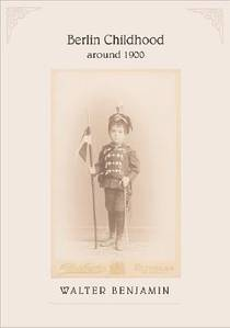 Picture of a book: Berlin Childhood around 1900