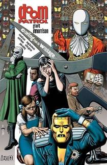 Picture of a book: Doom Patrol, Vol. 1: Crawling From The Wreckage