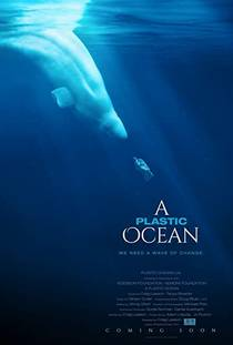 Picture of a movie: A Plastic Ocean