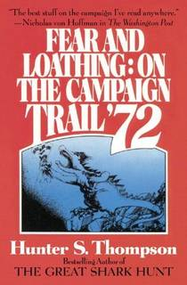 Picture of a book: Fear And Loathing On The Campaign Trail '72