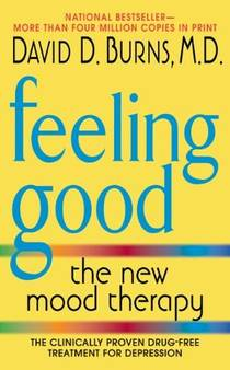 Picture of a book: Feeling Good: The New Mood Therapy