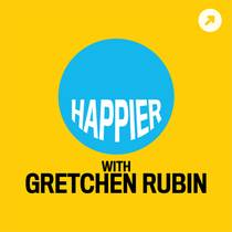 Picture of a podcast: Happier With Gretchen Rubin