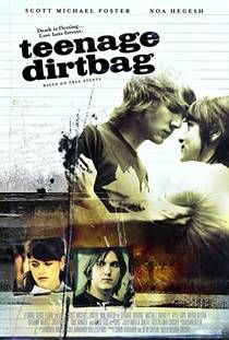 Picture of a movie: Teenage Dirtbag