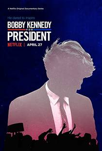 Picture of a TV show: Bobby Kennedy For President