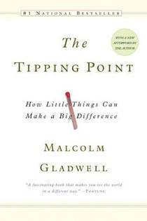 Picture of a book: The Tipping Point: How Little Things Can Make A Big Difference