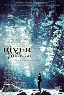 Picture of a movie: A River Runs Through It