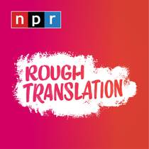Picture of a podcast: Rough Translation