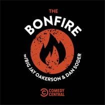 Picture of a podcast: The Bonfire with Big Jay Oakerson and Dan Soder