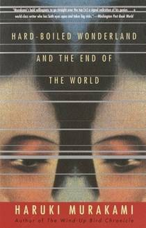 Picture of a book: Hard-Boiled Wonderland And The End Of The World