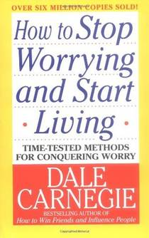 Picture of a book: How To Stop Worrying And Start Living