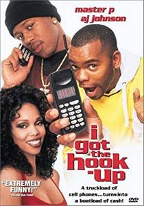 Picture of a movie: I Got The Hook Up