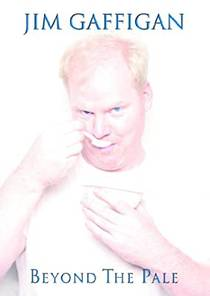 Picture of a TV show: Jim Gaffigan: Beyond The Pale