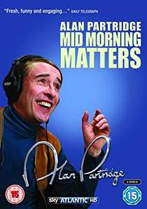 Picture of a TV show: Mid Morning Matters With Alan Partridge