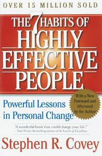 Picture of a book: The 7 Habits Of Highly Effective People: Powerful Lessons In Personal Change