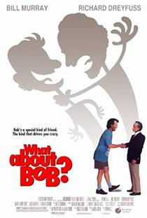 Picture of a movie: What About Bob?