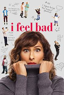 Picture of a TV show: I Feel Bad