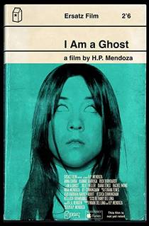 Picture of a movie: I Am A Ghost