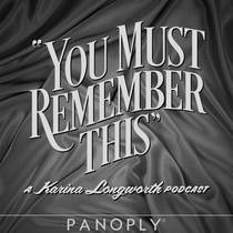 Picture of a podcast: You Must Remember This