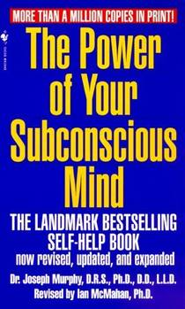 Picture of a book: The Power Of Your Subconscious Mind