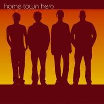 Picture of a band or musician: Home Town Hero