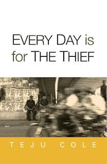 Picture of a book: Every Day Is For The Thief