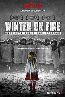 Picture of a movie: Winter On Fire: Ukraine's Fight For Freedom