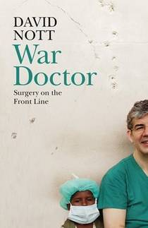 Picture of a book: War Doctor: Surgery On The Front Line