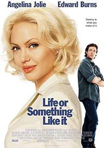 Picture of a movie: Life Or Something Like It